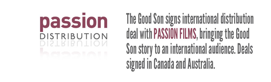 The Good Son signs with Passion Distribution for international distribution deals in Canada and Australia